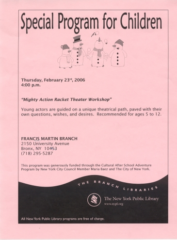 Mighty Action Racket Theatre Workshop flier, February 23, 2006, Francis Martin Library