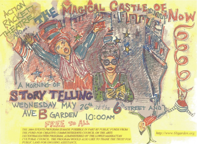 """The Magical Castle of Now"" at 6th Street and Avenue B Garden, poster art, May 26, 2006: Sally Young"
