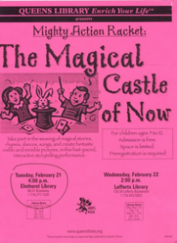 """The Magical Castle of Now"" at Queens Library Elmhurst, February 21, 2004 flier"